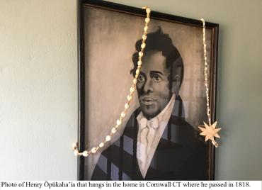 Photo of Henry Ōpūkaha'ia that hangs in the home in Cornwall CT where he passed in 1818.